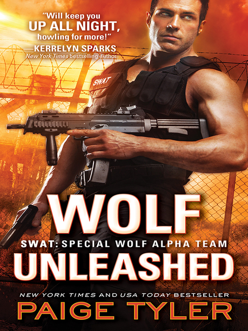 Title details for Wolf Unleashed by Paige Tyler - Available