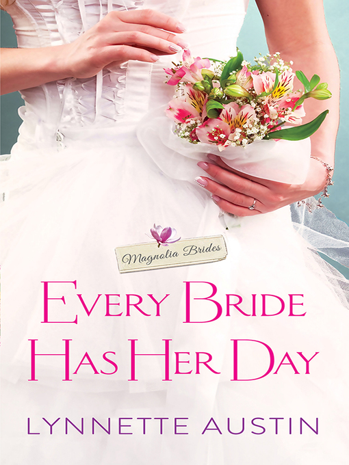 Title details for Every Bride Has Her Day by Lynnette Austin - Available