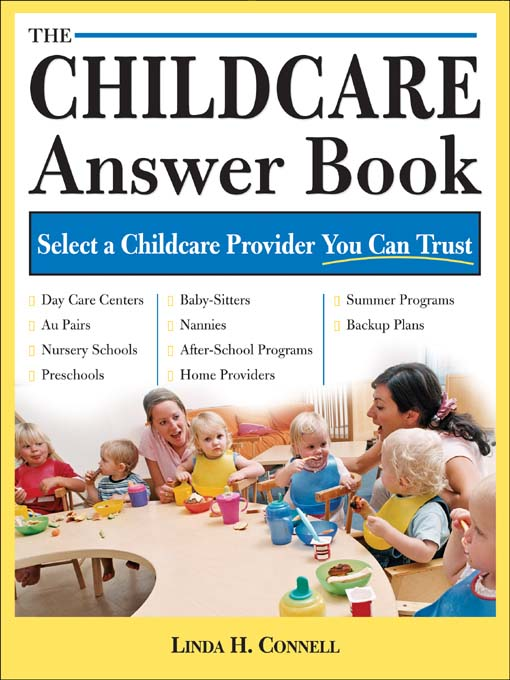 Title details for The Childcare Answer Book by Linda H. Connell - Available