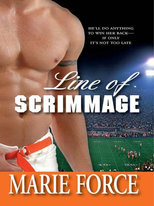 Title details for Line of Scrimmage by Marie Force - Wait list