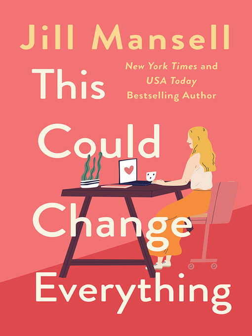 Title details for This Could Change Everything by Jill Mansell - Wait list