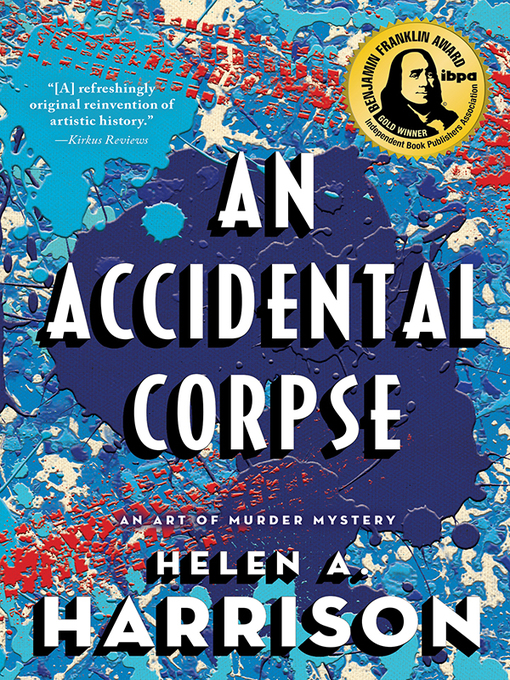 Title details for An Accidental Corpse by Helen A. Harrison - Available