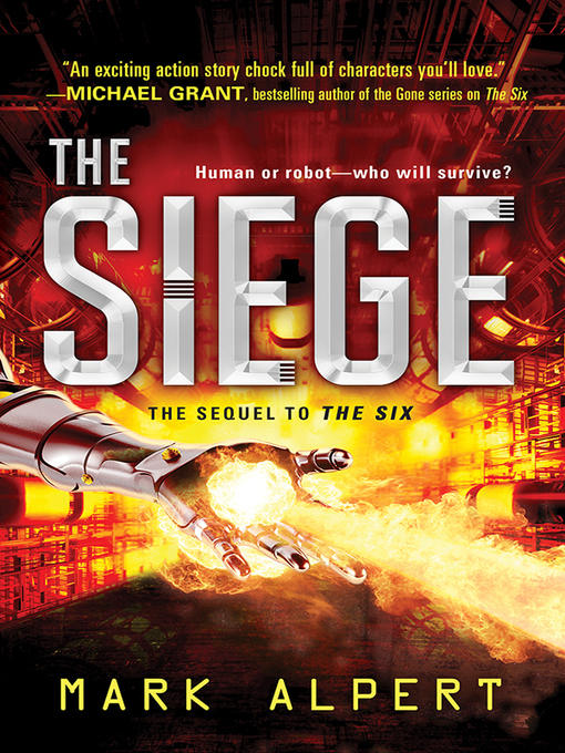 Title details for The Siege by Mark Alpert - Wait list