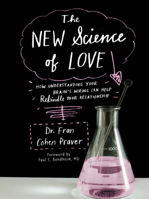 Title details for The New Science of Love by Fran Cohen Praver - Available