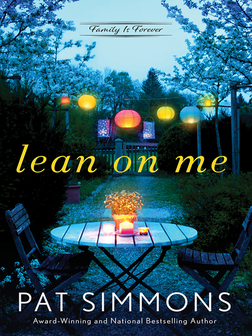 Title details for Lean on Me by Pat Simmons - Available