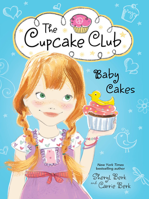 Title details for Baby Cakes by Sheryl Berk - Available