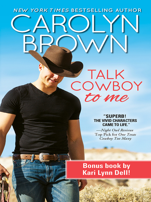 Title details for Talk Cowboy to Me by Carolyn Brown - Available