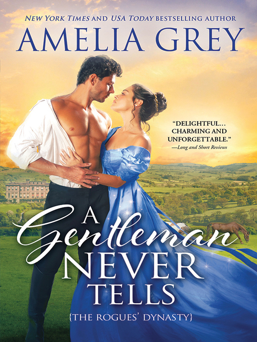 Title details for A Gentleman Never Tells by Amelia Grey - Available