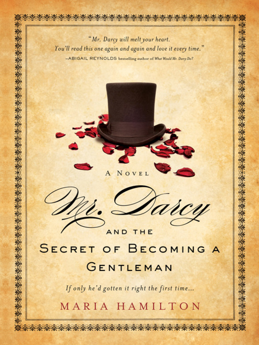 Mr Darcy And The Secret Of Becoming A Gentleman Pickens County