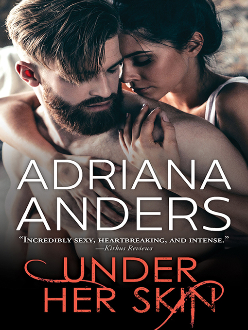 Title details for Under Her Skin by Adriana Anders - Available