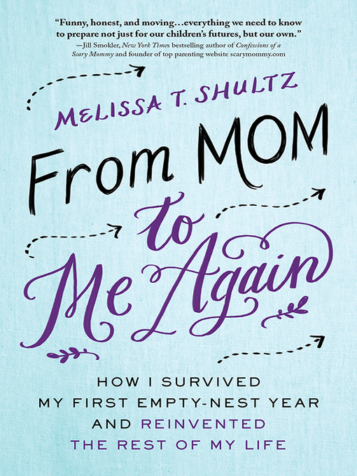 Title details for From Mom to Me Again by Melissa Shultz - Wait list