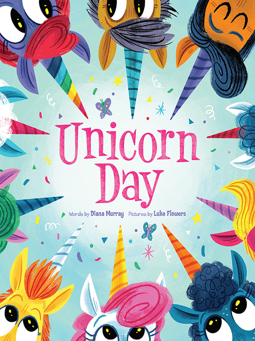 Title details for Unicorn Day by Diana Murray - Wait list