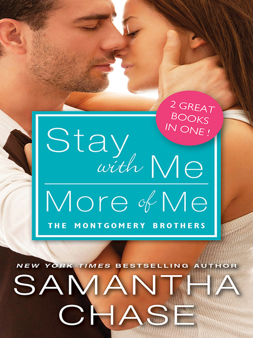 Title details for Stay with Me / More of Me by Samantha Chase - Available