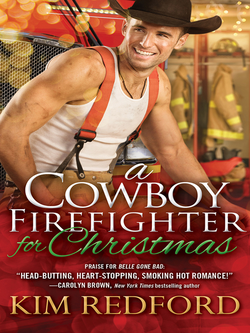 Title details for A Cowboy Firefighter for Christmas by Kim Redford - Wait list