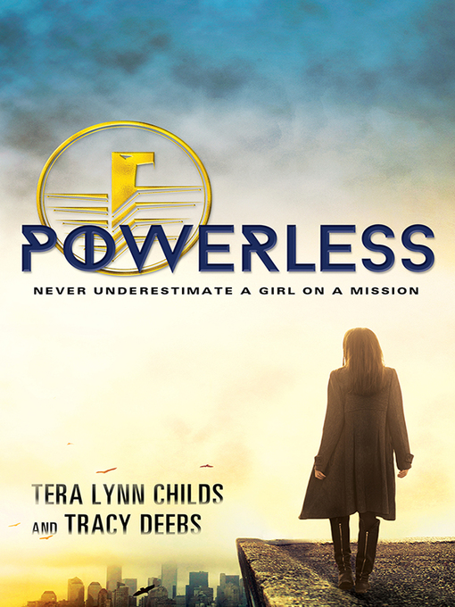 Title details for Powerless by Tera Lynn Childs - Available