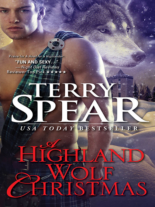 Title details for A Highland Wolf Christmas by Terry Spear - Available