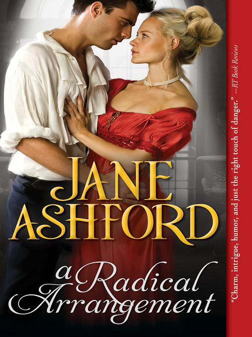Title details for A Radical Arrangement by Jane Ashford - Wait list