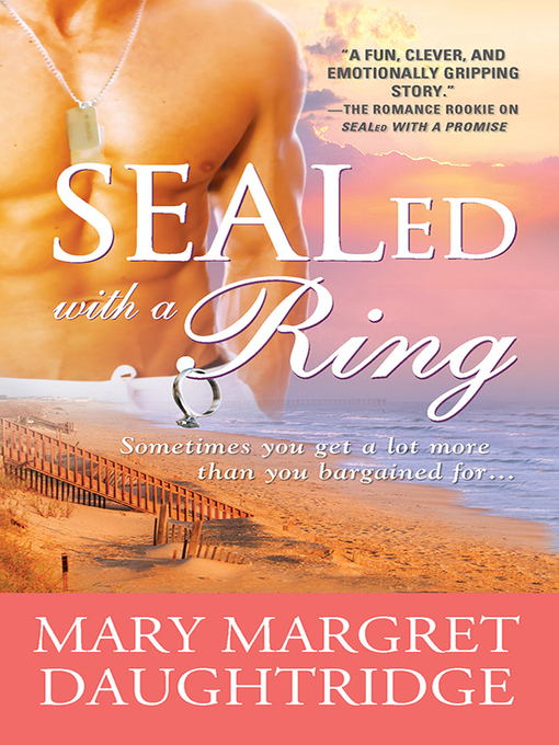 Title details for SEALed with a Ring by Mary Margret Daughtridge - Available