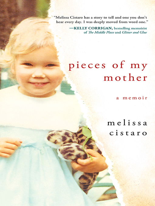 Title details for Pieces of My Mother by Melissa Cistaro - Available