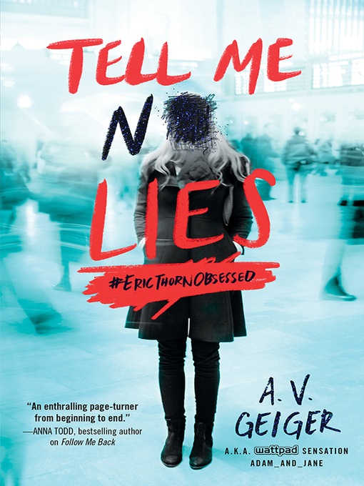 Title details for Tell Me No Lies by A.V. Geiger - Available