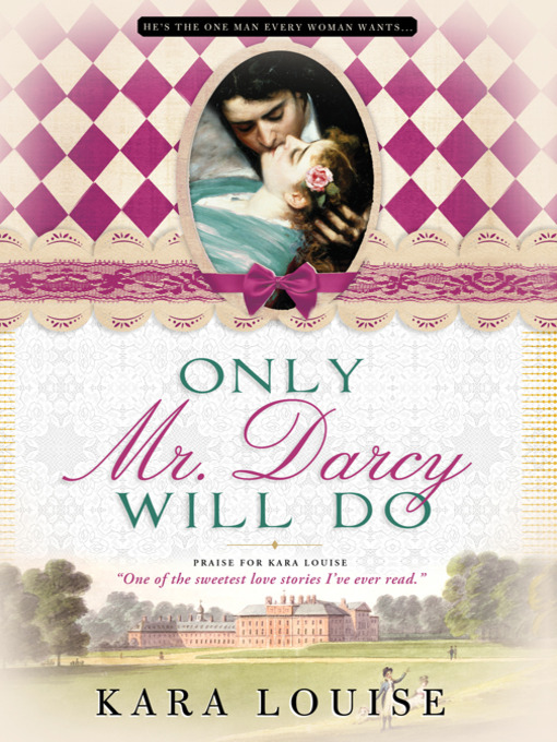 Title details for Only Mr. Darcy Will Do by Kara Louise - Available