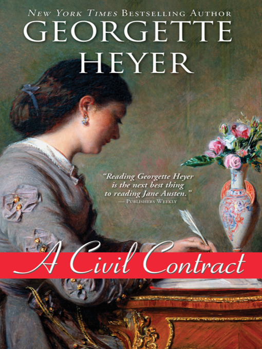 Title details for A Civil Contract by Georgette Heyer - Wait list