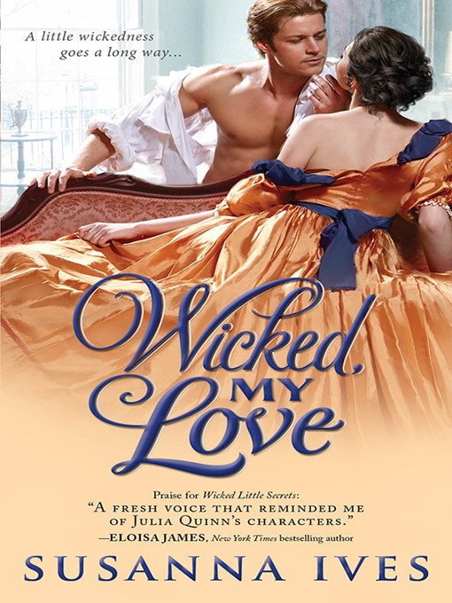Title details for Wicked, My Love by Susanna Ives - Available