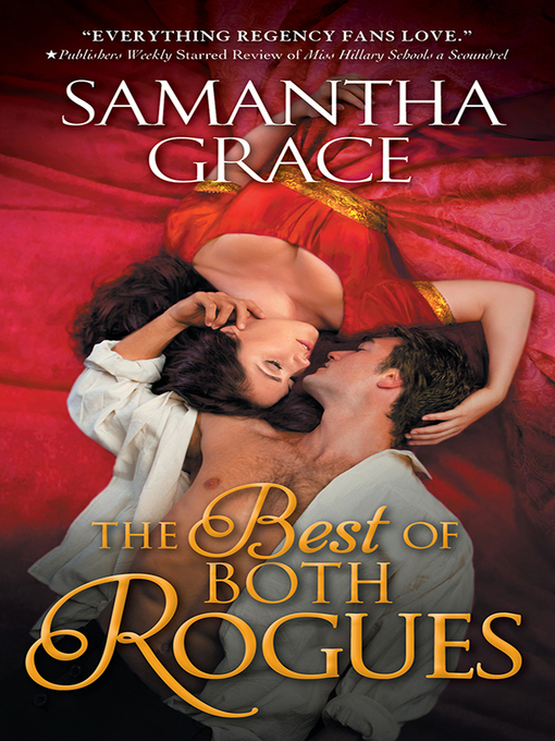 Title details for The Best of Both Rogues by Samantha Grace - Available
