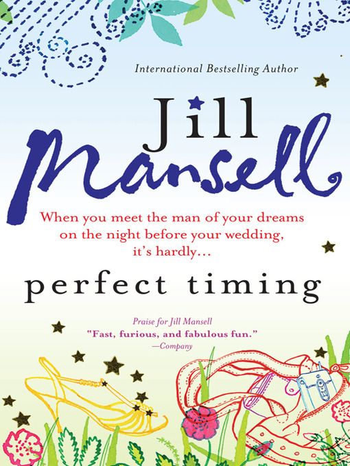 Title details for Perfect Timing by Jill Mansell - Available
