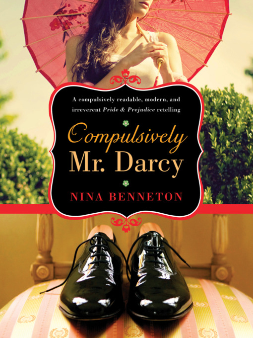 Title details for Compulsively Mr. Darcy by Nina Benneton - Available