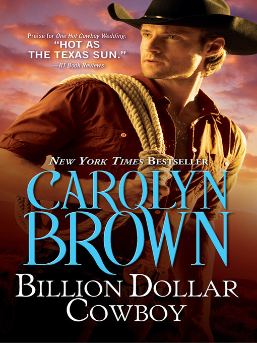 Title details for Billion Dollar Cowboy by Carolyn Brown - Wait list