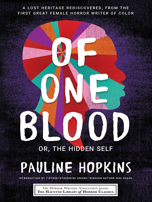 Title details for Of One Blood by Pauline Hopkins - Available