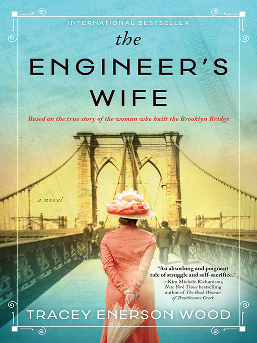 Title details for The Engineer's Wife by Tracey Enerson Wood - Available