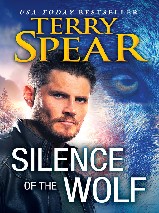 Silver Town Wolf: Silence of the Wolf #4 by Terry Spear (2014, Paperback)
