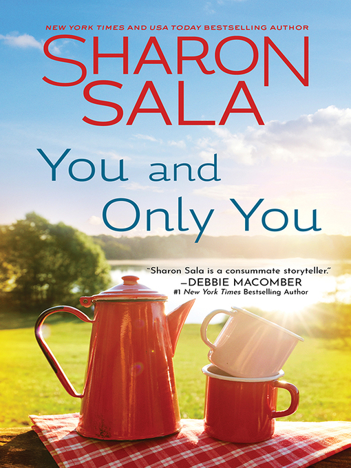 Title details for You and Only You by Sharon Sala - Wait list