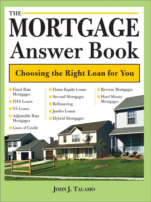 Title details for The Mortgage Answer Book by John J. Talamo - Available