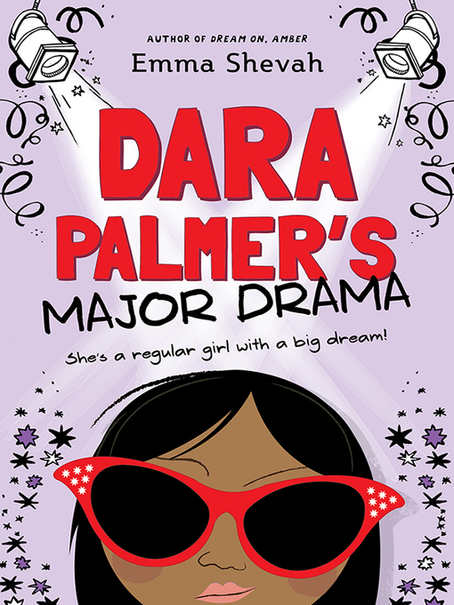 Title details for Dara Palmer's Major Drama by Emma Shevah - Available