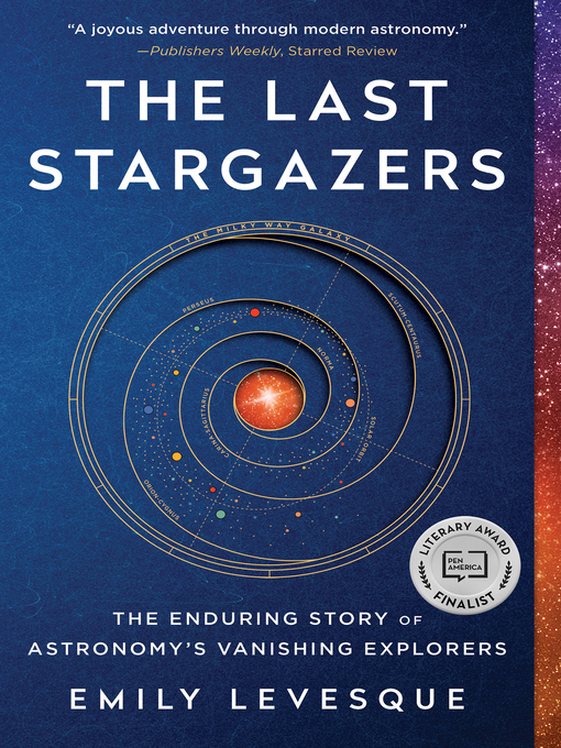 Title details for The Last Stargazers by Emily Levesque - Available