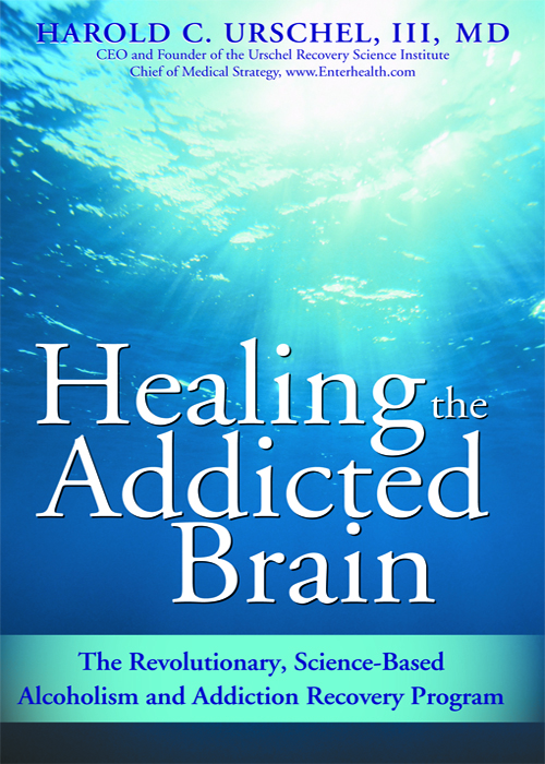 Title details for Healing the Addicted Brain by Harold Urschel - Available