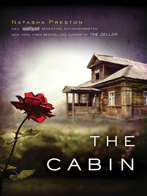 Title details for The Cabin by Natasha Preston - Wait list