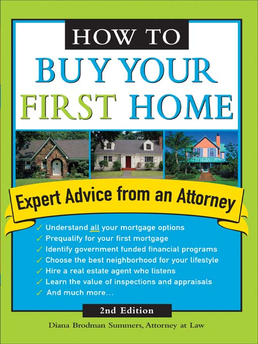 Title details for How to Buy Your First Home by Diana Brodman Summers - Available