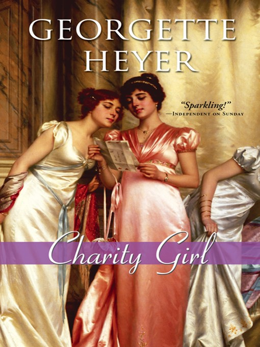 Title details for Charity Girl by Georgette Heyer - Available