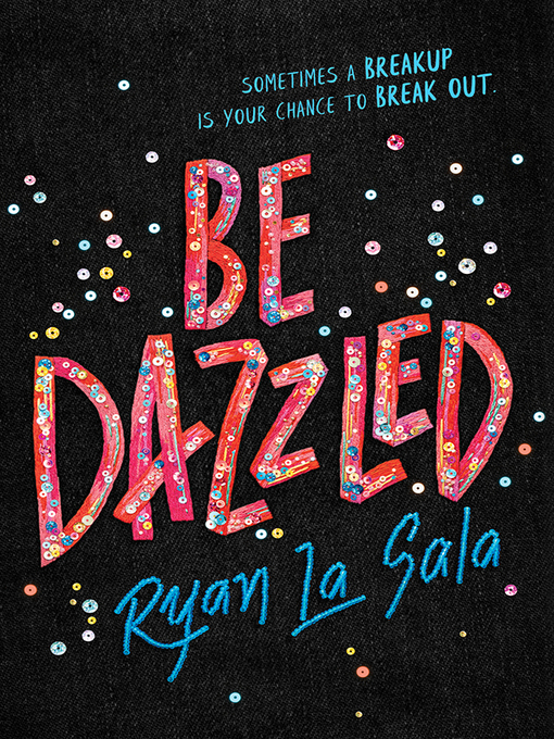 Title details for Be Dazzled by Ryan La Sala - Available