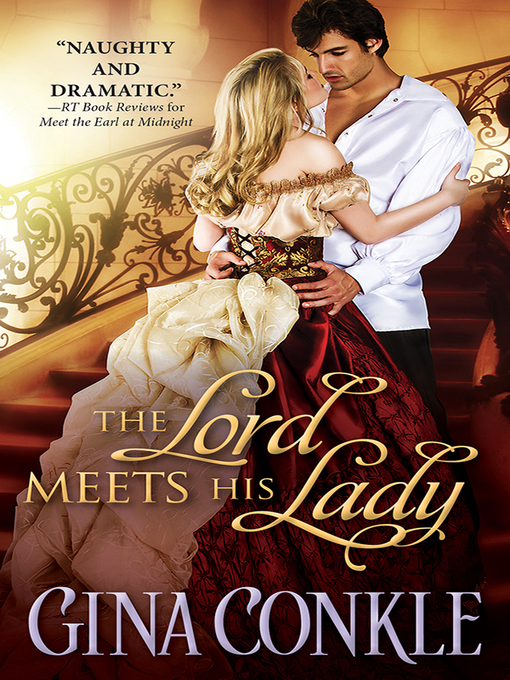 Title details for The Lord Meets His Lady by Gina Conkle - Available
