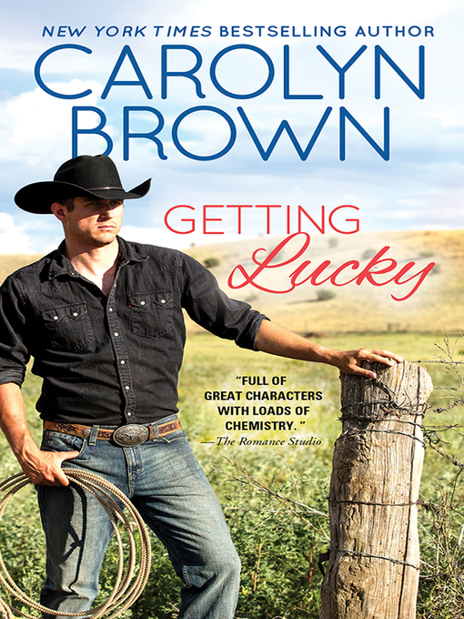 Title details for Getting Lucky by Carolyn Brown - Available