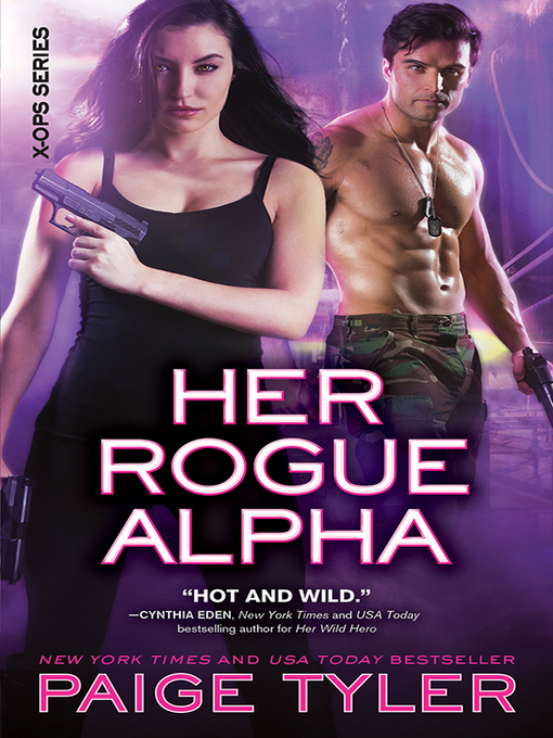 Title details for Her Rogue Alpha by Paige Tyler - Available