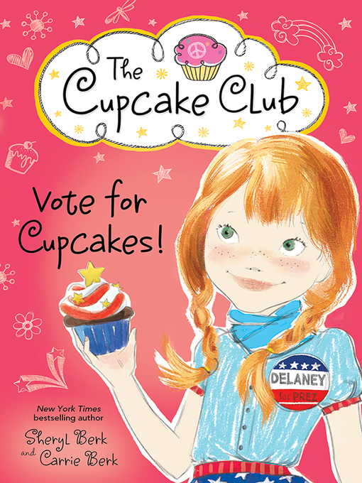 Title details for Vote for Cupcakes! by Sheryl Berk - Available