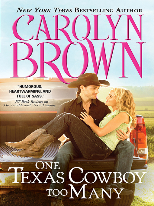 Title details for One Texas Cowboy Too Many by Carolyn Brown - Available