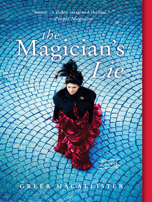 Title details for The Magician's Lie by Greer Macallister - Wait list