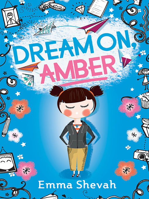 Title details for Dream on, Amber by Emma Shevah - Available